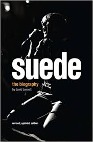 <b>Suede: The</b> Authorised Biography: Barnett, David: 9780233003764 ...