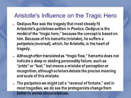 oedipus rex mrs dahlke s lecture notes why oedipus the aristotle s influence on the tragic hero oedipus rex was the tragedy that most closely fit