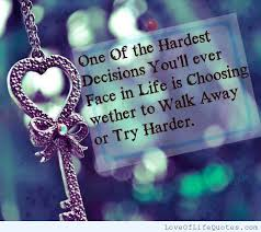 Inspirational Quotes About Life Decisions. QuotesGram