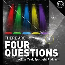There Are Four Questions - A Star Trek Spotlight