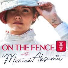 On the Fence with Monica Aksamit