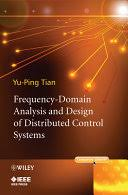 <b>Frequency</b>-<b>Domain Analysis</b> and Design of Distributed Control ...