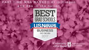 master of business administration mba university of portland up part time mba program ranked 1 in oregon 84 in the us