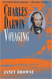Charles Darwin: A Biography, Vol. 1 - Voyaging: Janet Browne ...
