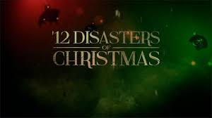 The 12 Disasters of Christmas (The Twelve Disasters) 2012