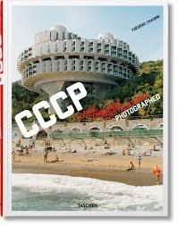 See <b>Soviet</b> architecture: Frédéric Chaubin <b>CCCP</b>. TASCHEN Books