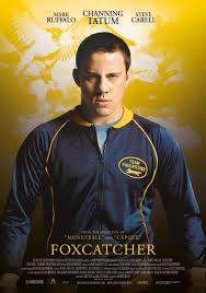 Foxcatcher – O dramă inspirată (2014)