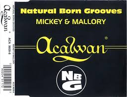 Natural Born Grooves - <b>Mickey & Mallory</b> (1996, CD) | Discogs