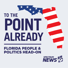 To The Point Already: Florida People and Politics Head-On
