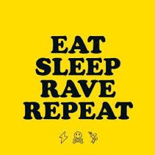 <b>Eat</b>, <b>Sleep</b>, Rave, Repeat - Wikipedia
