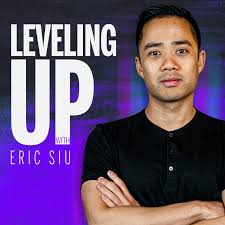Leveling Up with Eric Siu
