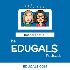 The EduGals Podcast