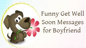 funny-boyfriend-get-well-soon-messages.jpg