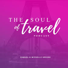 The Soul of Travel