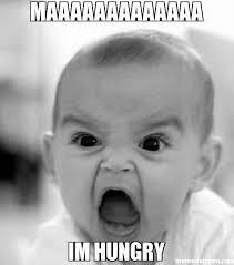 maaaaaaaaaaaaa im hungry meme - Angry Baby (5943) | Memes Happen via Relatably.com