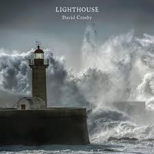 <b>David Crosby</b> - <b>Lighthouse</b> - Reviews - Album of The Year