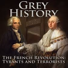 Grey History: The French Revolution