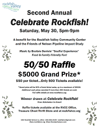 reminder celebrate rockfish raffle will be held on th revised 2015 cash raffle flyer