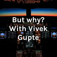 But why? With Vivek Gupte