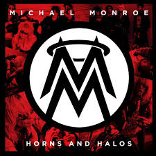 <b>Michael Monroe</b> - <b>Horns</b> And Halos | Releases | Discogs