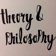 Theory & Philosophy