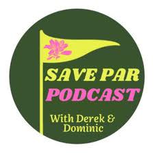 Save Par Golf Podcast