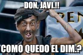 Don, Javi.!! - Poor Dude meme en Memegen via Relatably.com