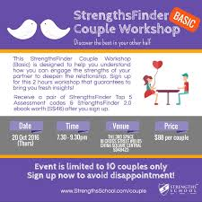 strengths school strengthsfinder reg couple workshop singapore listen to stories about how understanding each others strengths has led