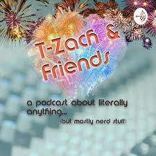 T-Zach & Friends