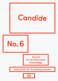candide  journal for architectural knowledge   architecture    candide  journal for architectural knowledge