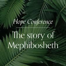 The story of Mephibosheth