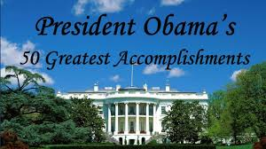president obama s top accomplishments president obama s top 50 accomplishments