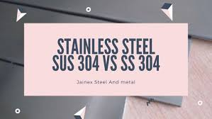 What is the difference between <b>stainless steel</b> grade <b>SS304</b> and ...