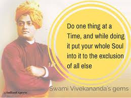 Ten life lessons by Swami Vivekananda on his birth anniversary ... via Relatably.com