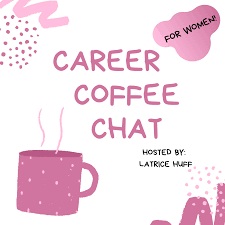 Career Coffee Chat for Women