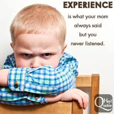 Funny Quotes On Life Experiences. QuotesGram