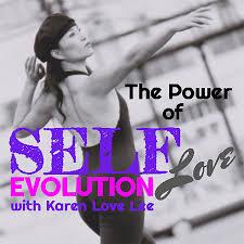ThePowerOfSelfEVOLution with KarenLoveLee
