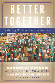 better together book by robert d putnam lewis feldstein better together 9780743235471 hr