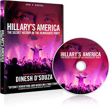 Image result for Dinesh D'Souza America Hillary: The Secret History of the Democratic Party.