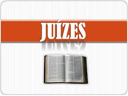 Resultado de imagem para IMAGENS DO LIVRO DE JUIZES