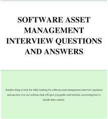 software asset management interview questions and answers pdf management interview questions and answers is to use websites