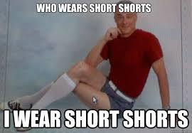Short shorts old guy memes | quickmeme via Relatably.com