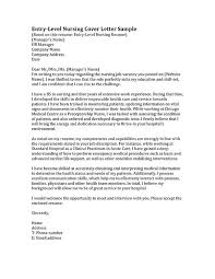 learn how to write a nursing cover letter inside we have entry level and cover letter for nurse