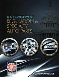 <b>Auto</b> Regulations | Federal Regulation of Aftermarket <b>Parts</b> | SEMA