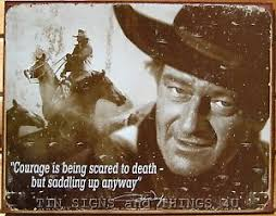 John Wayne Quote Courage Tin Sign Vtg Metal Wall Decor Western Horse Cowboy 1429 | eBay - %24T2eC16R,!)EE9s2ugOmBBQ,6BLfMOQ~~60_35
