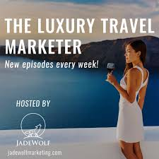 The Luxury Travel Marketer