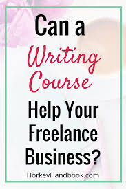 can a lance writing course help your lance business 2 writing courses prepare you for the job you want