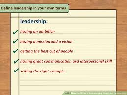 write an essay explaining what makes a great leader   essay  ways to write a scholarship essay on leadership wikihow