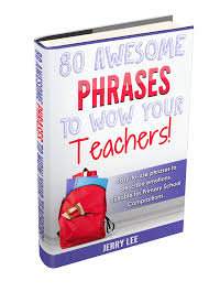 sample essays psle 80 awesome phrases to wow your teachers
