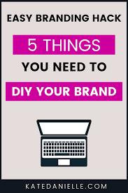 <b>DIY</b> Branding Design: Logo, <b>Color</b> Palette and Fonts - Kate Danielle ...